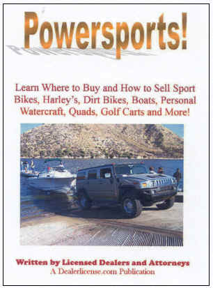 Dealer License   Com: SELL POWERSPORTS - REPO Cycles, ATV's